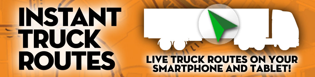 Truck GPS app offers Instant Truck Routes and Navigation